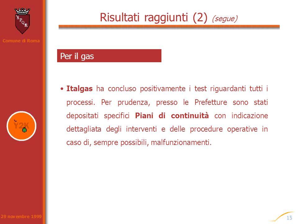 Risultati raggiunti (2) (segue)