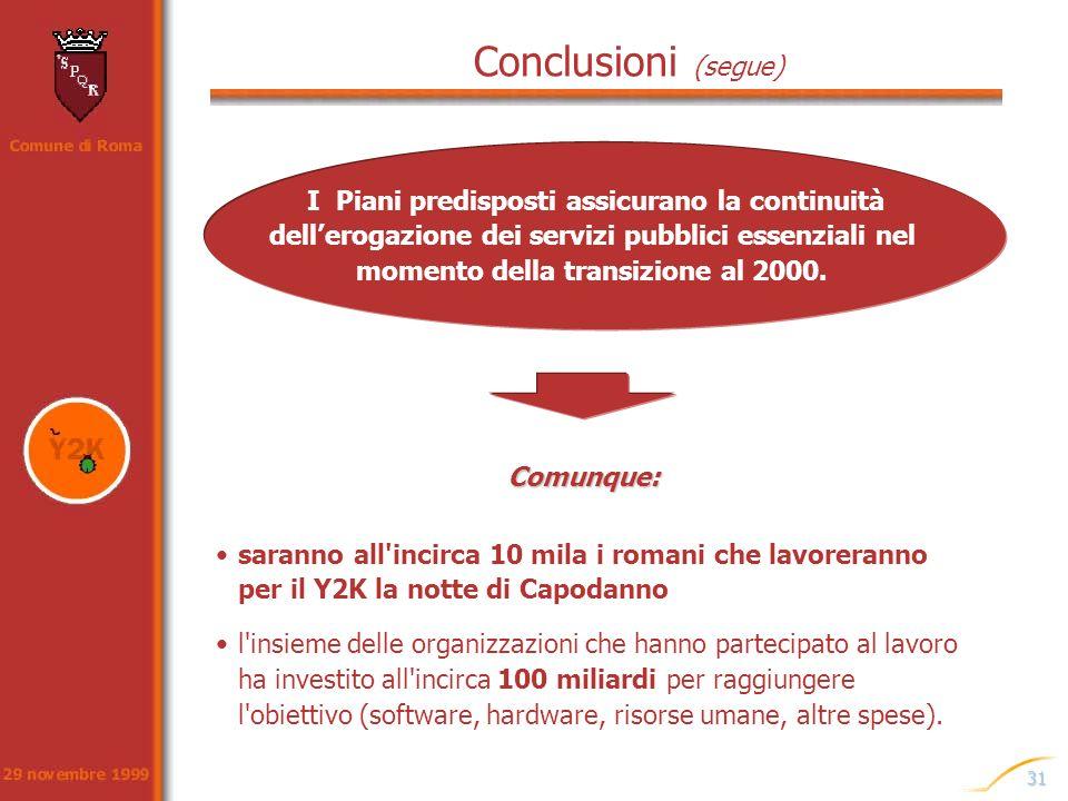 Conclusioni (segue)