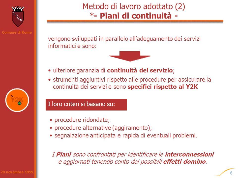 Metodo di lavoro adottato (2) *- Piani di continuità -