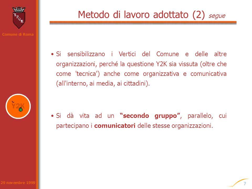 Metodo di lavoro adottato (2) segue