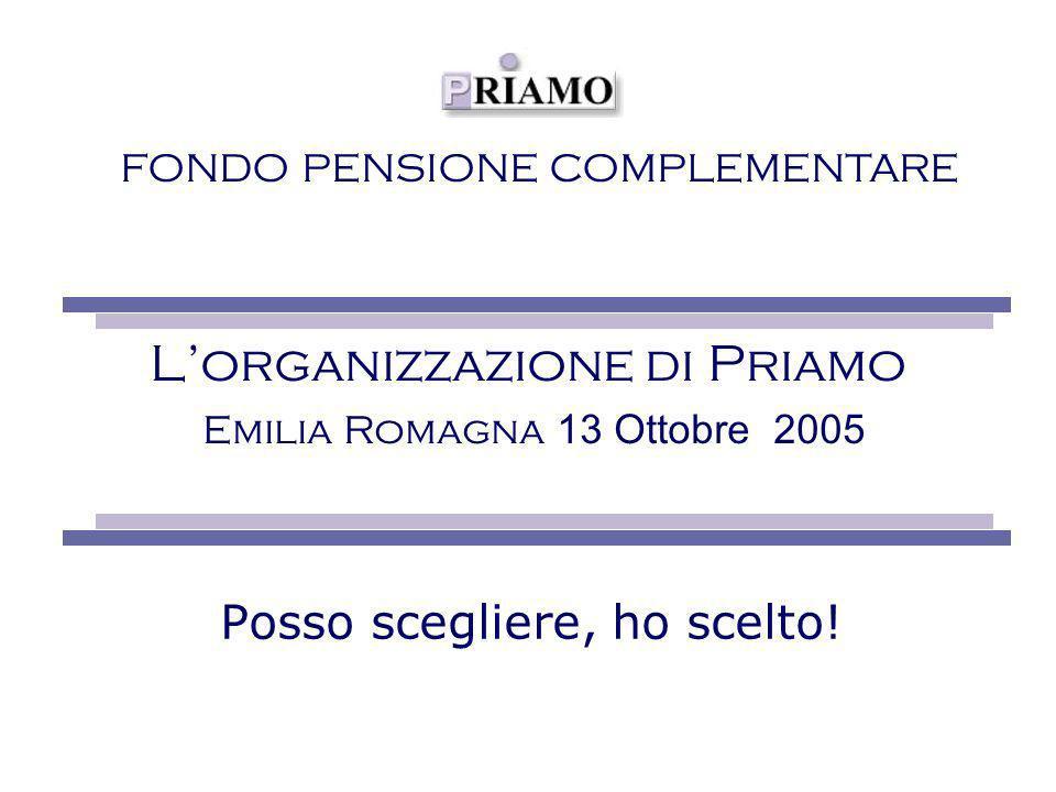 L'organizzazione di Priamo Emilia Romagna 13 Ottobre 2005