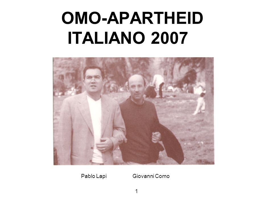 OMO-APARTHEID ITALIANO 2007
