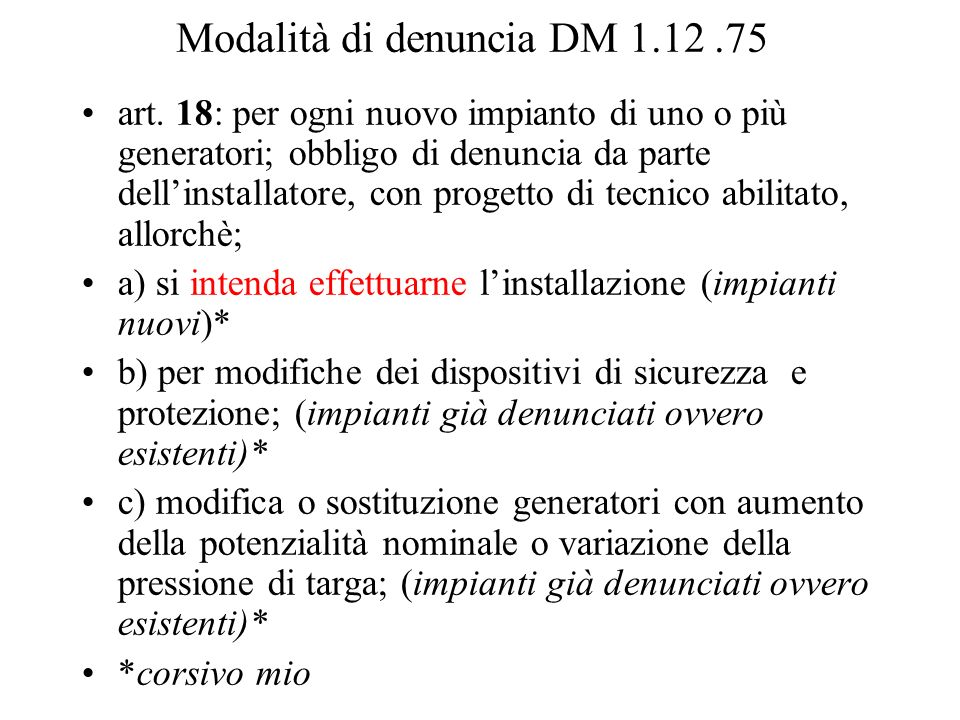 Modalità di denuncia DM 1.12 .75
