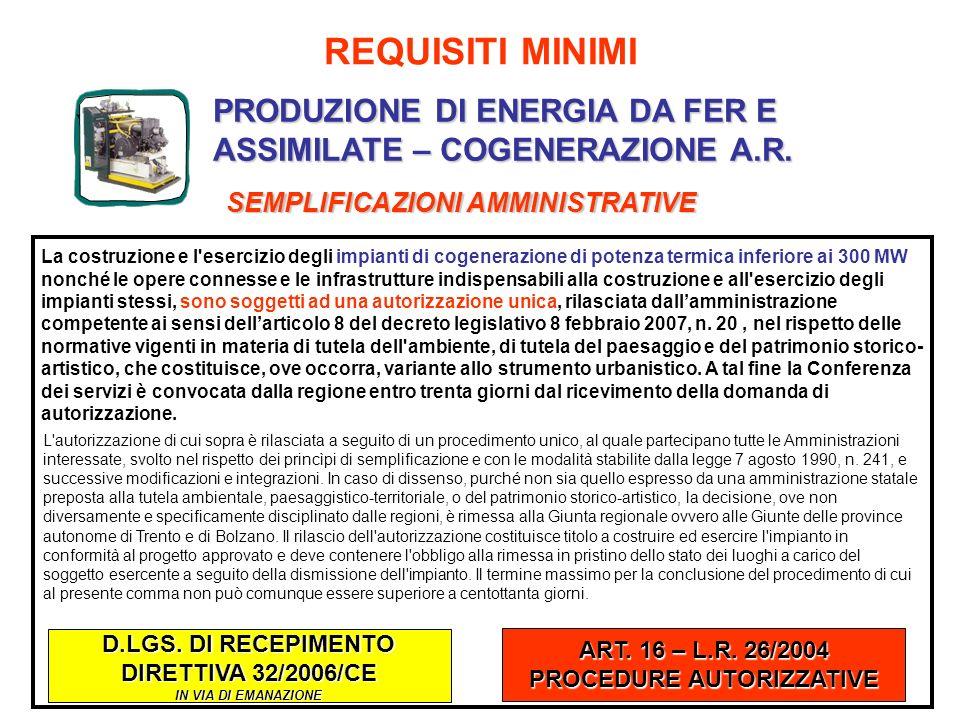 D.LGS. DI RECEPIMENTO DIRETTIVA 32/2006/CE PROCEDURE AUTORIZZATIVE