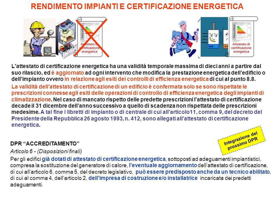 RENDIMENTO IMPIANTI E CERTIFICAZIONE ENERGETICA