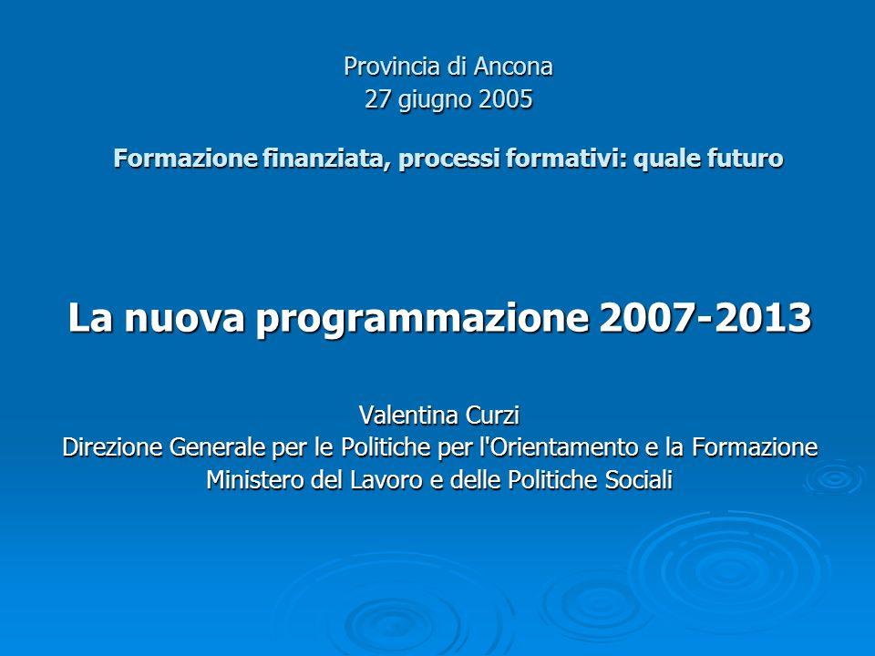 La nuova programmazione 2007-2013