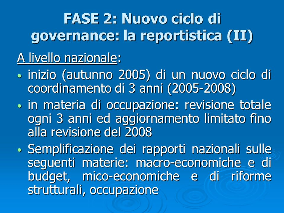 FASE 2: Nuovo ciclo di governance: la reportistica (II)