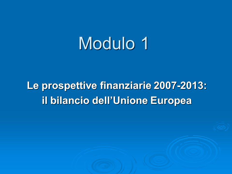 Le prospettive finanziarie 2007-2013: il bilancio dell'Unione Europea