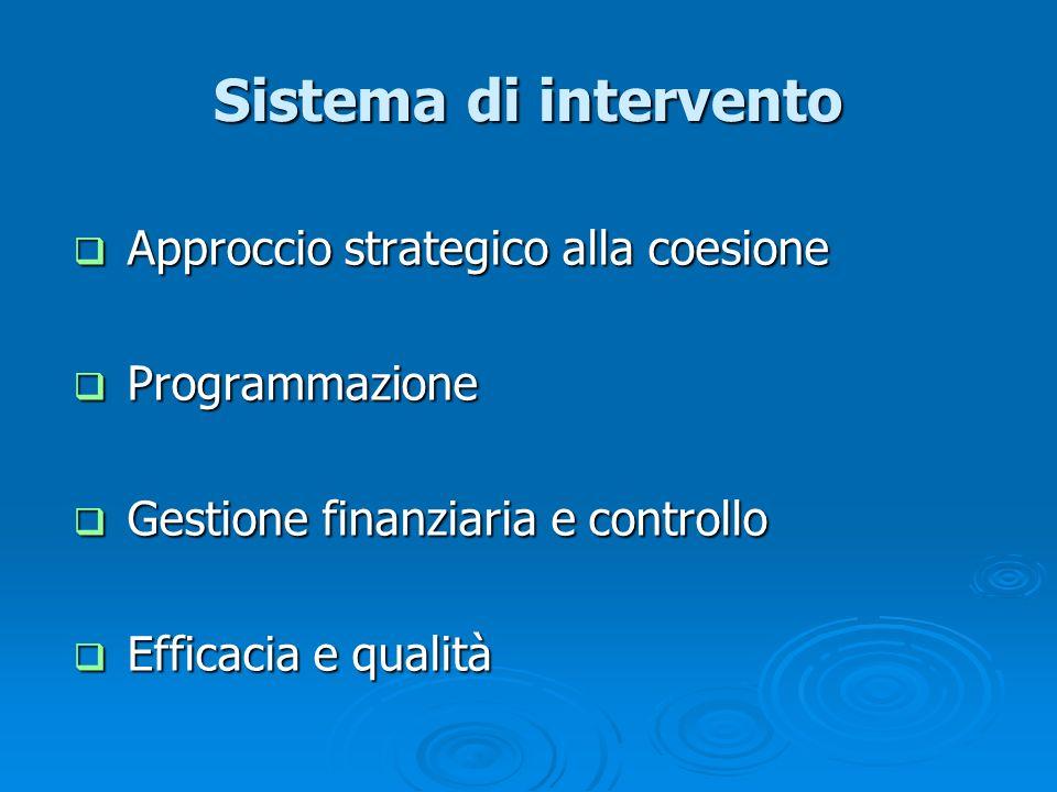 Sistema di intervento Approccio strategico alla coesione