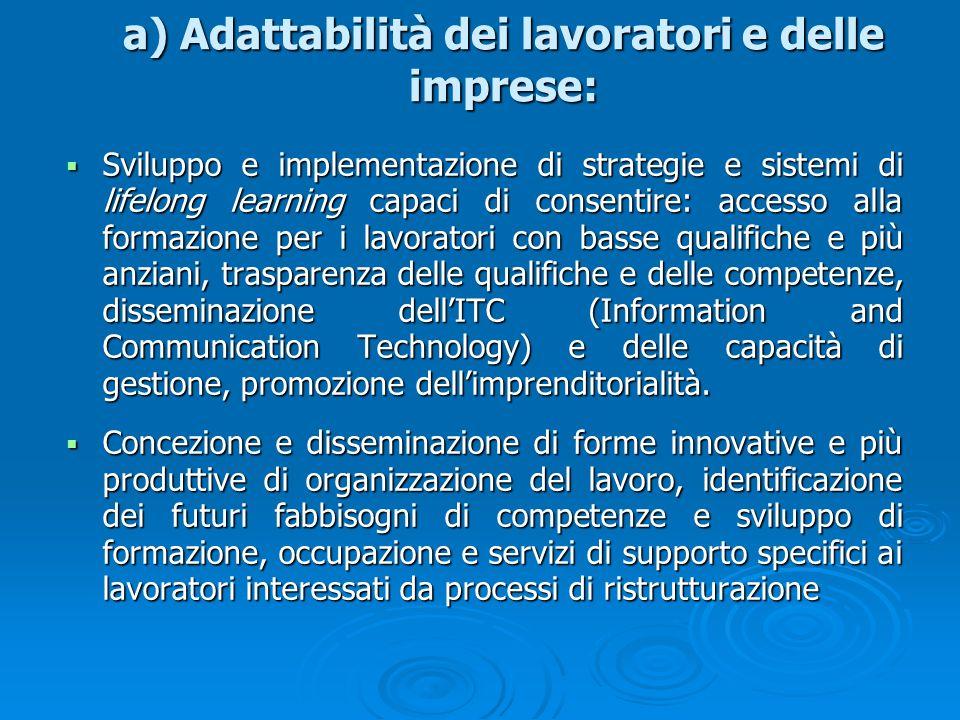 a) Adattabilità dei lavoratori e delle imprese: