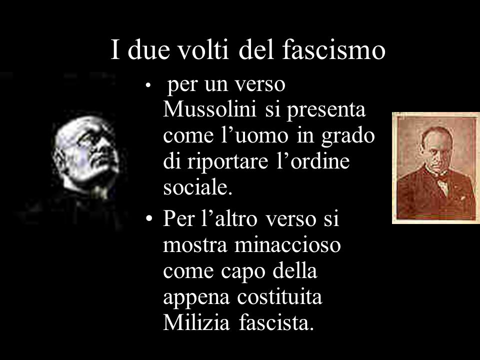 I due volti del fascismo