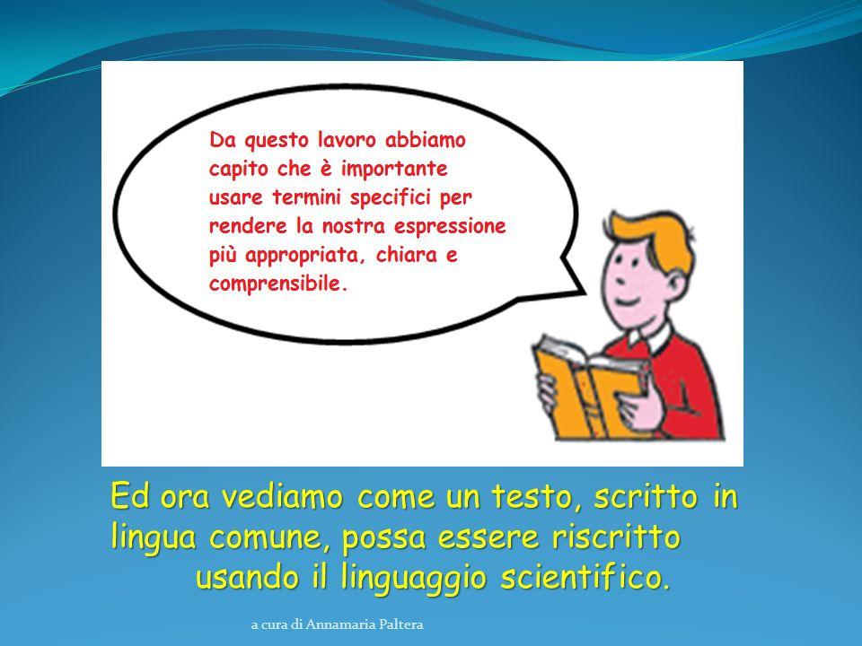 usando il linguaggio scientifico.