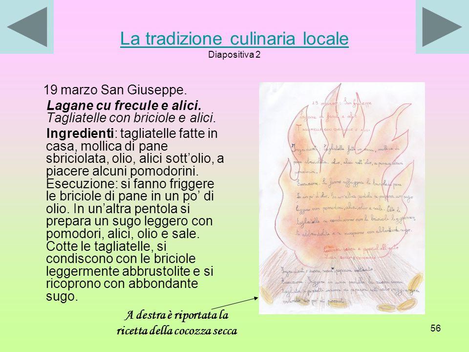 La tradizione culinaria locale Diapositiva 2