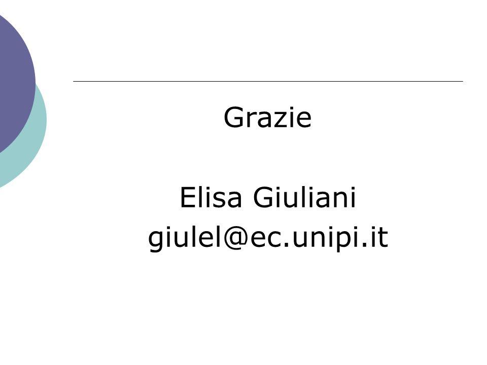 Grazie Elisa Giuliani giulel@ec.unipi.it