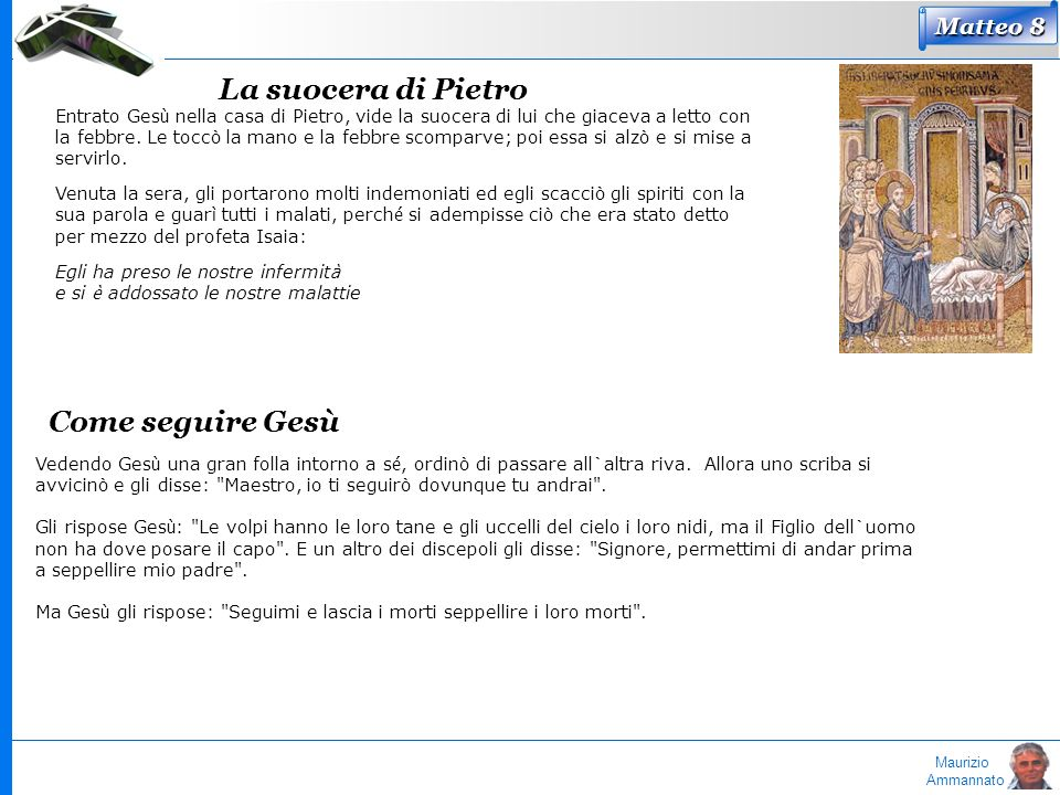 La suocera di Pietro Come seguire Gesù Matteo 8