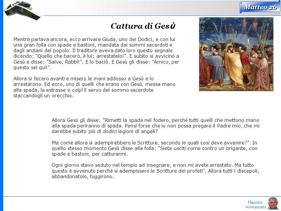 Matteo 26 Cattura di Gesù.