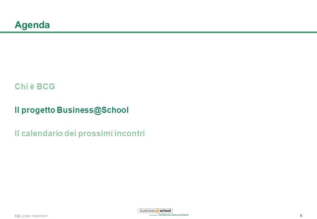 Agenda Chi è BCG Il progetto Business@School