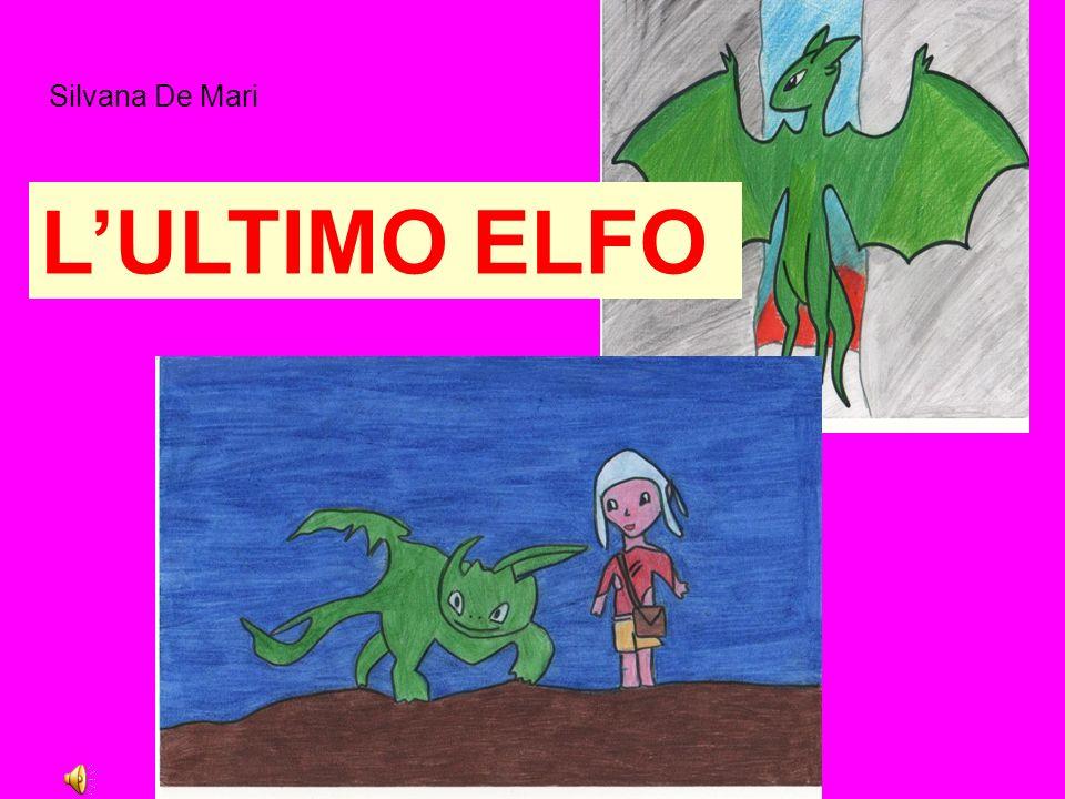 Silvana De Mari L'ULTIMO ELFO