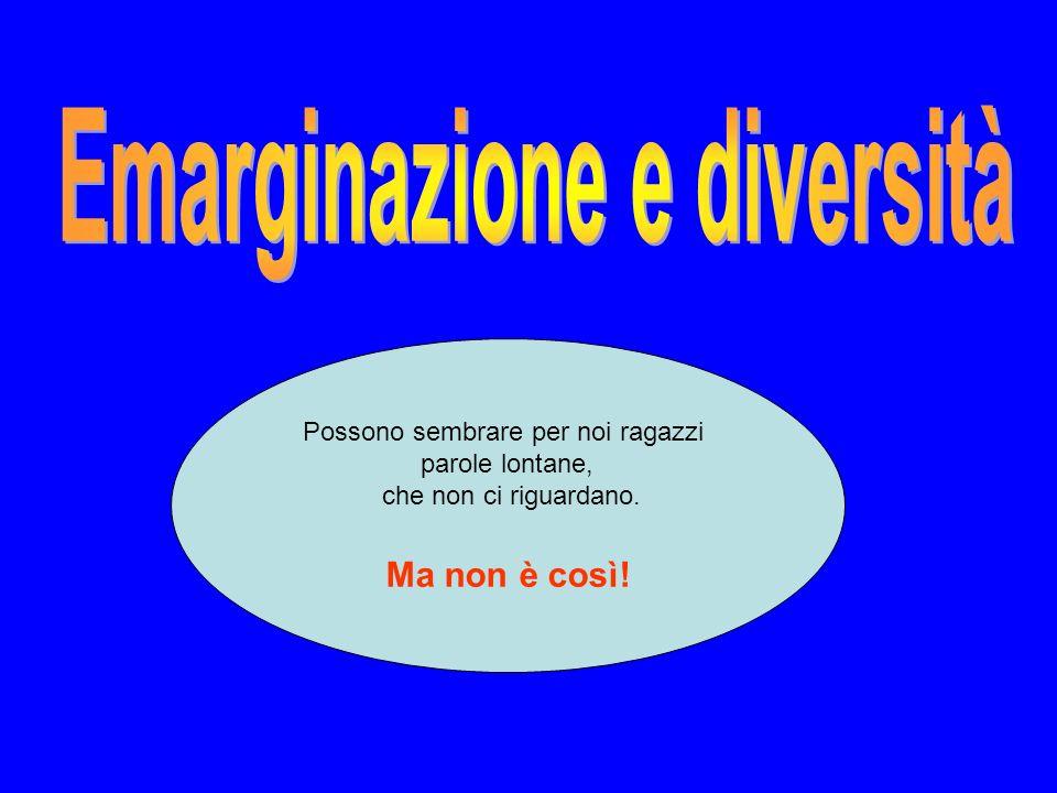 Emarginazione e diversità