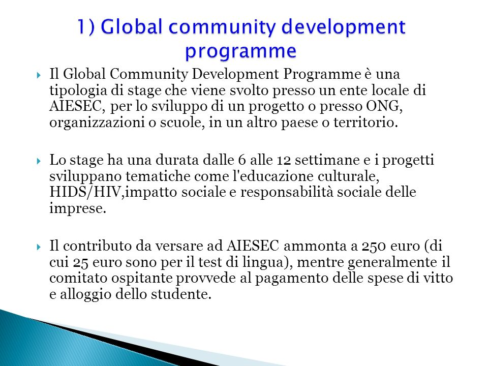 1) Global community development programme