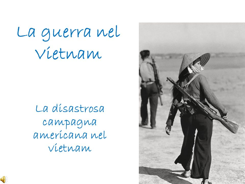 La disastrosa campagna americana nel vietnam