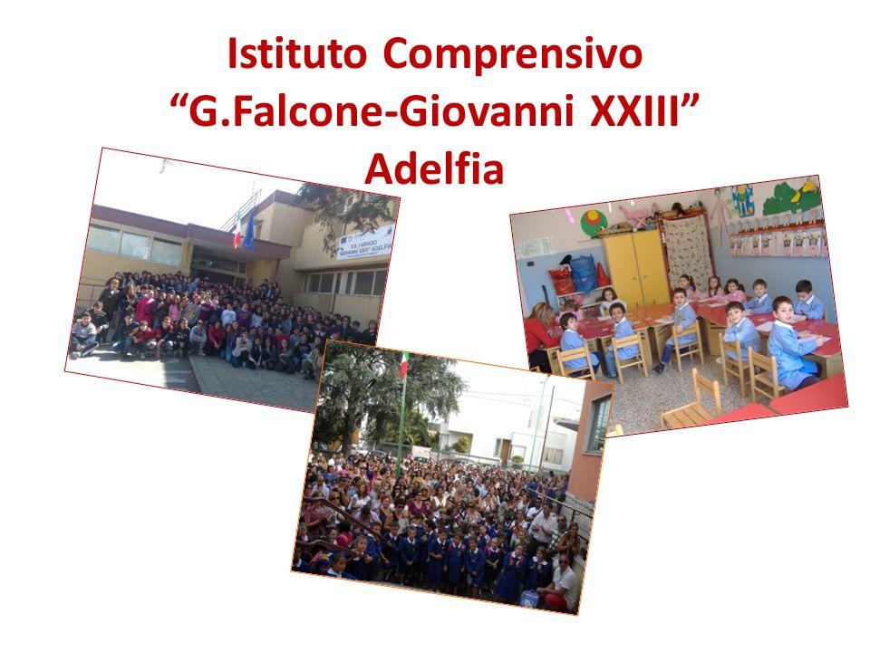 Istituto Comprensivo G.Falcone-Giovanni XXIII Adelfia