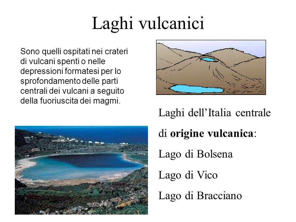 Laghi vulcanici Laghi dell'Italia centrale di origine vulcanica: