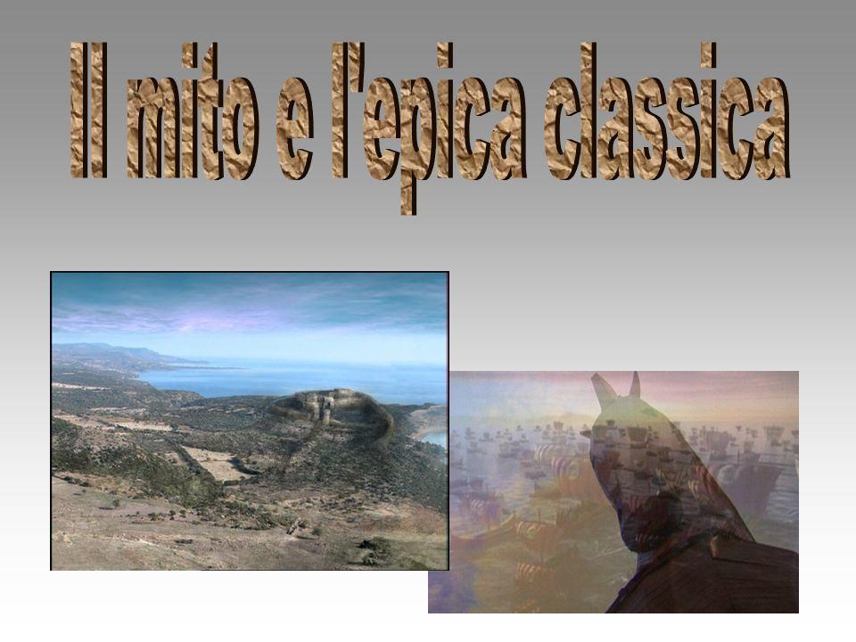 Il mito e l epica classica