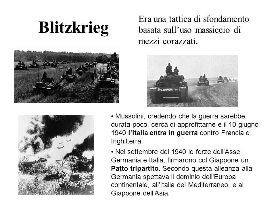 Blitzkrieg Era una tattica di sfondamento basata sull'uso massiccio di mezzi corazzati.