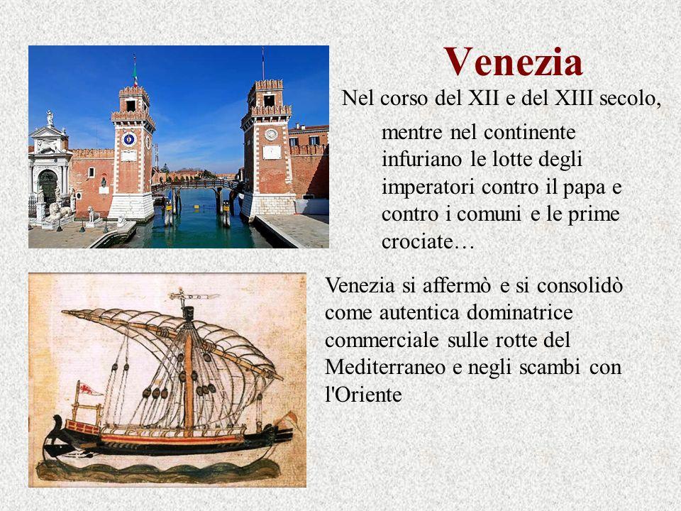 Venezia Nel corso del XII e del XIII secolo,