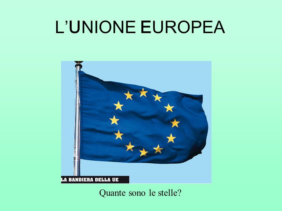 L'UNIONE EUROPEA Quante sono le stelle