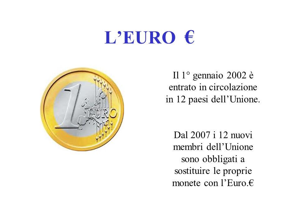Il 1° gennaio 2002 è entrato in circolazione in 12 paesi dell'Unione.