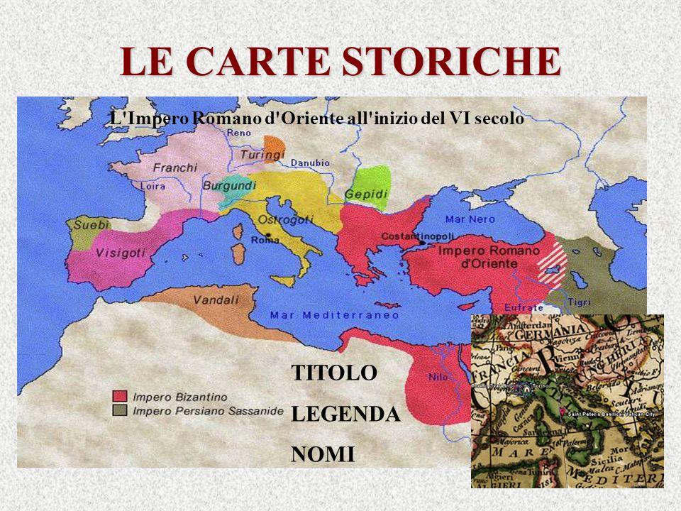 LE CARTE STORICHE TITOLO LEGENDA NOMI