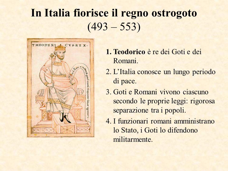In Italia fiorisce il regno ostrogoto (493 – 553)