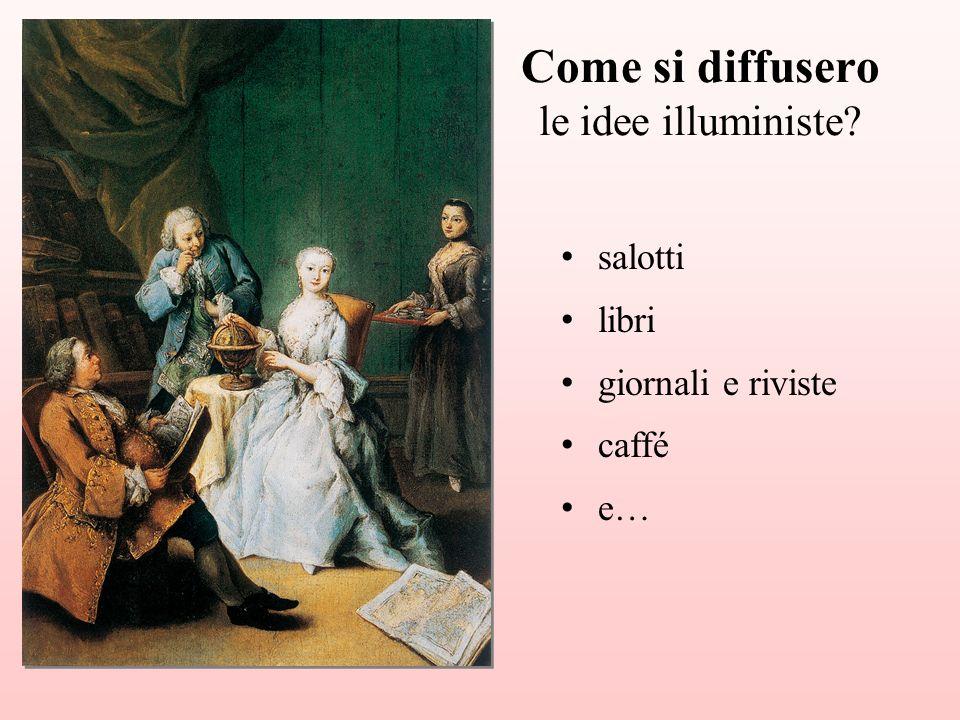 Come si diffusero le idee illuministe