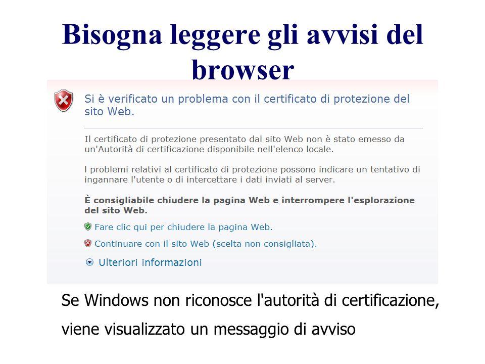 Bisogna leggere gli avvisi del browser