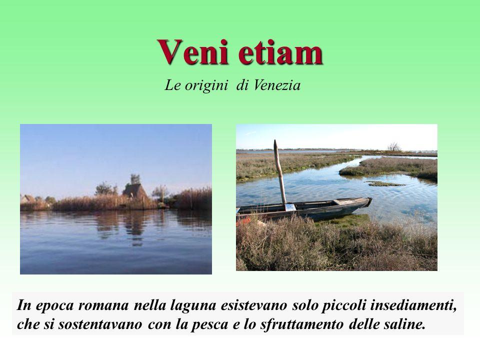 Veni etiam Le origini di Venezia