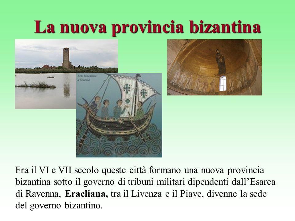La nuova provincia bizantina