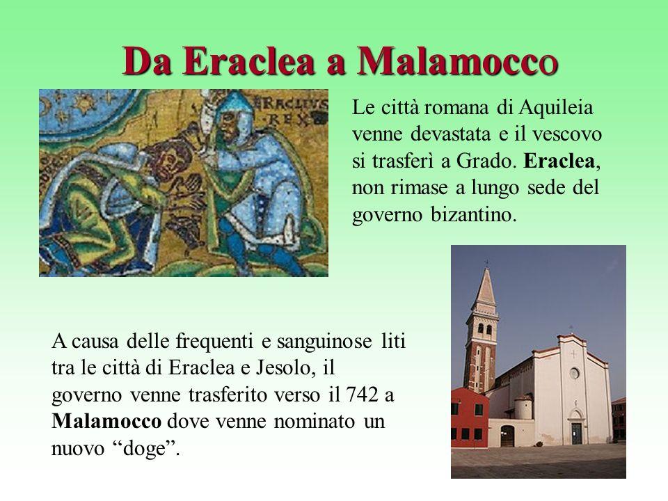 Da Eraclea a Malamocco