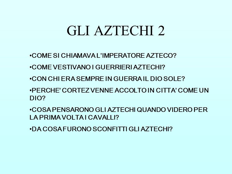 GLI AZTECHI 2 COME SI CHIAMAVA L'IMPERATORE AZTECO