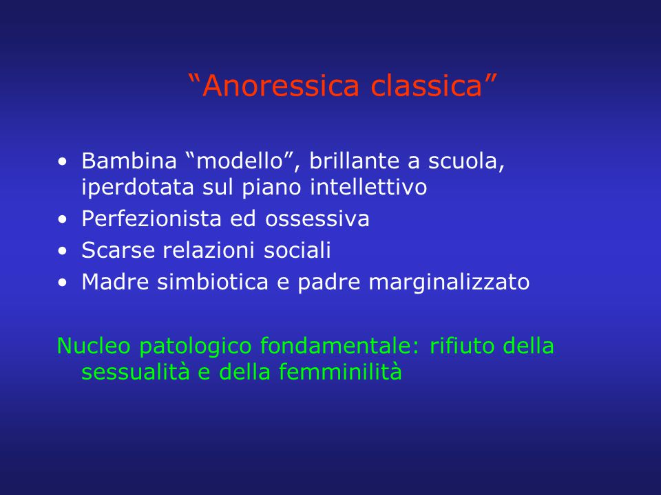 Anoressica classica