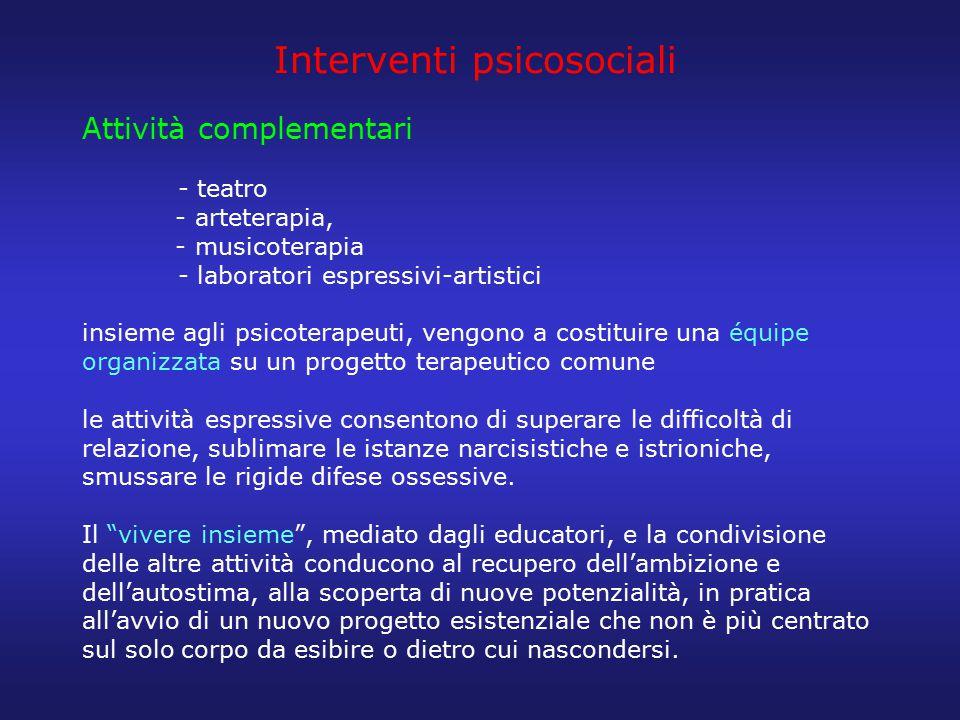 Interventi psicosociali Attività complementari
