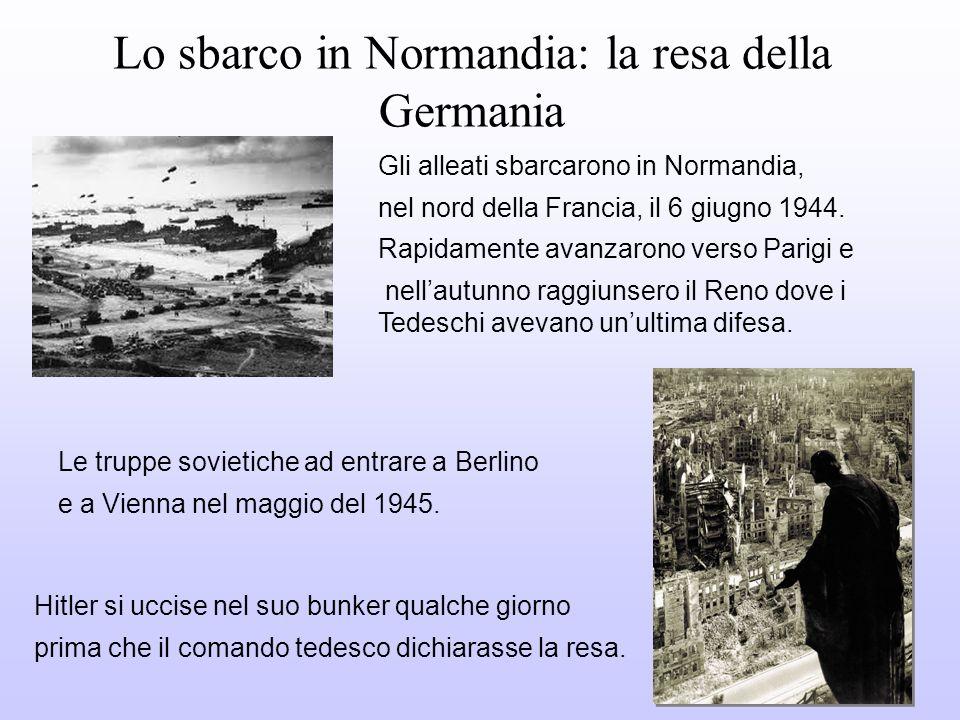 Lo sbarco in Normandia: la resa della Germania