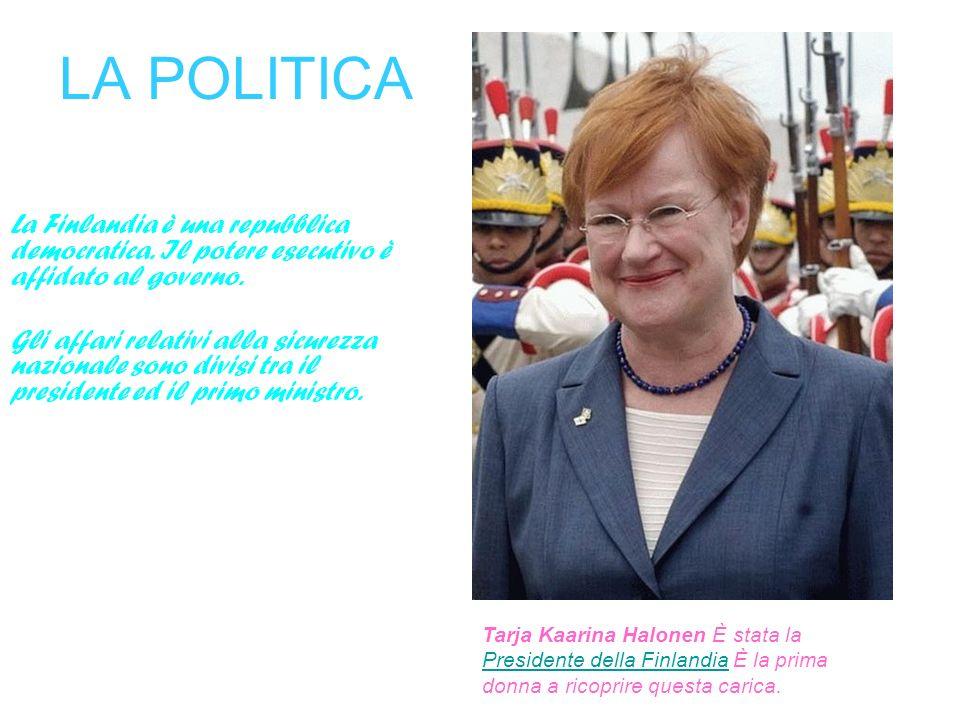 LA POLITICA La Finlandia è una repubblica democratica. Il potere esecutivo è affidato al governo.