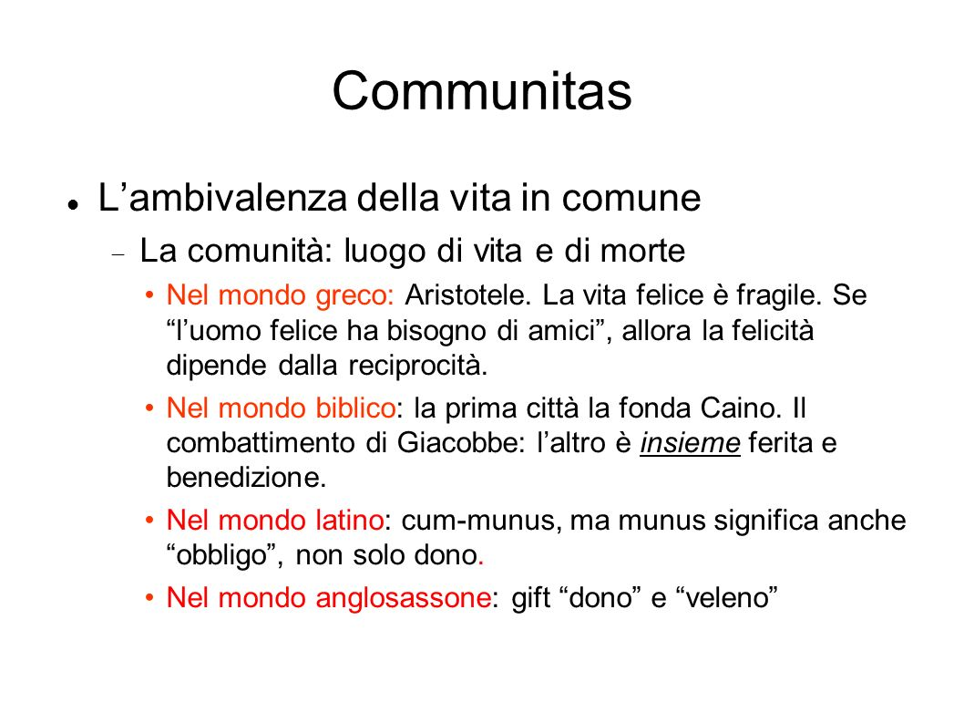Communitas L'ambivalenza della vita in comune