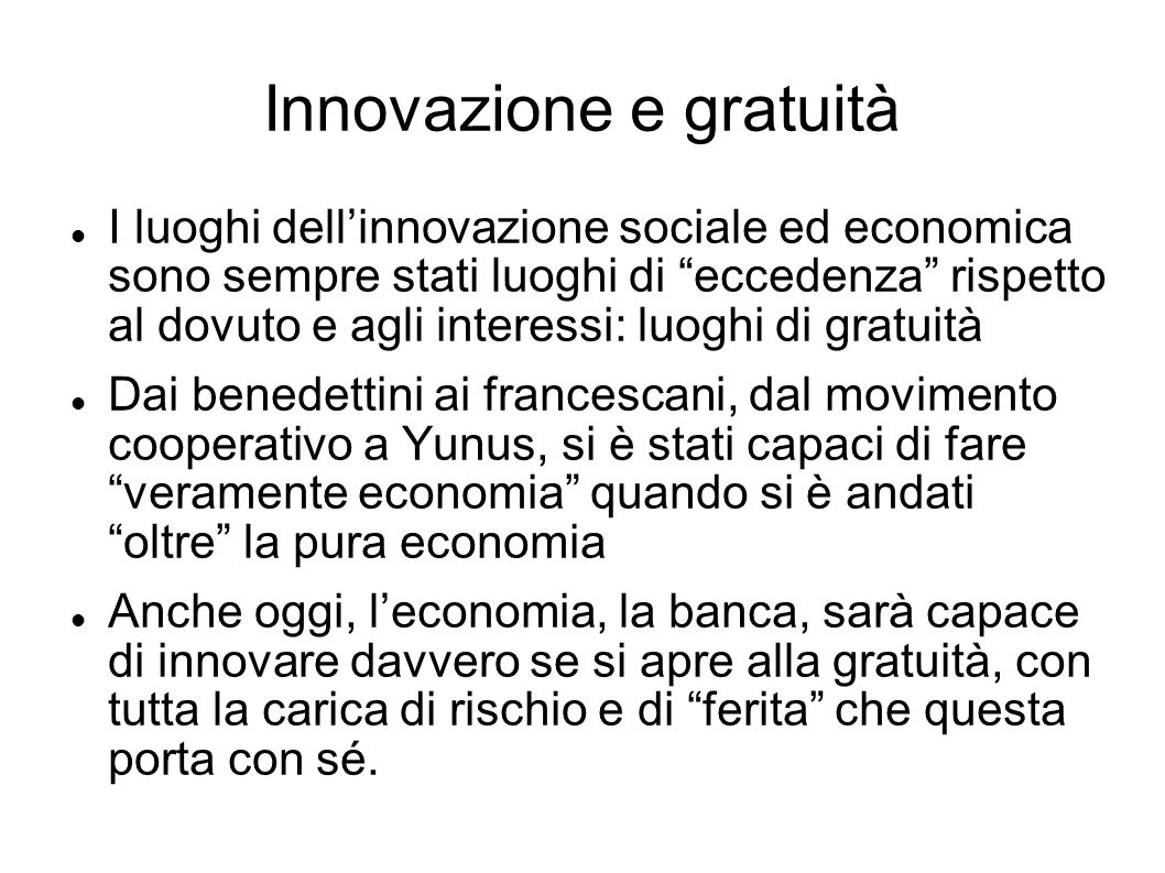 Innovazione e gratuità