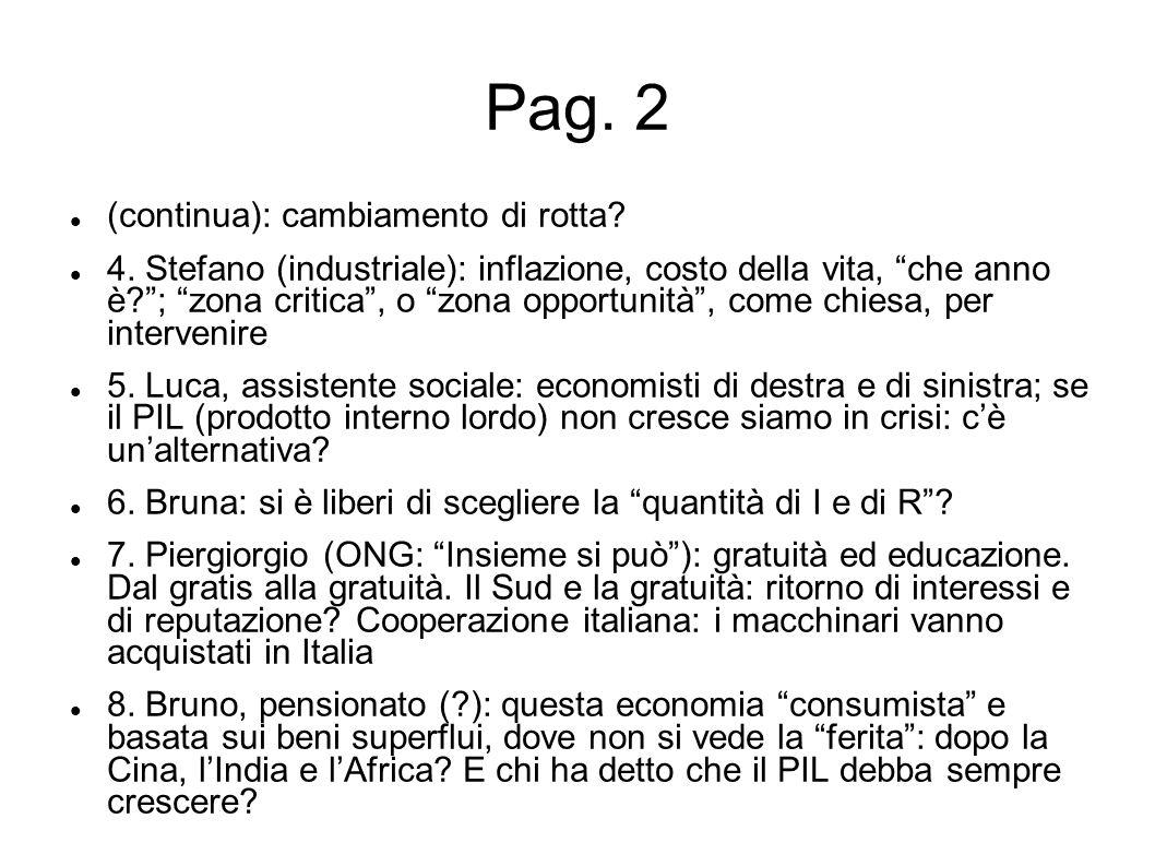 Pag. 2 (continua): cambiamento di rotta