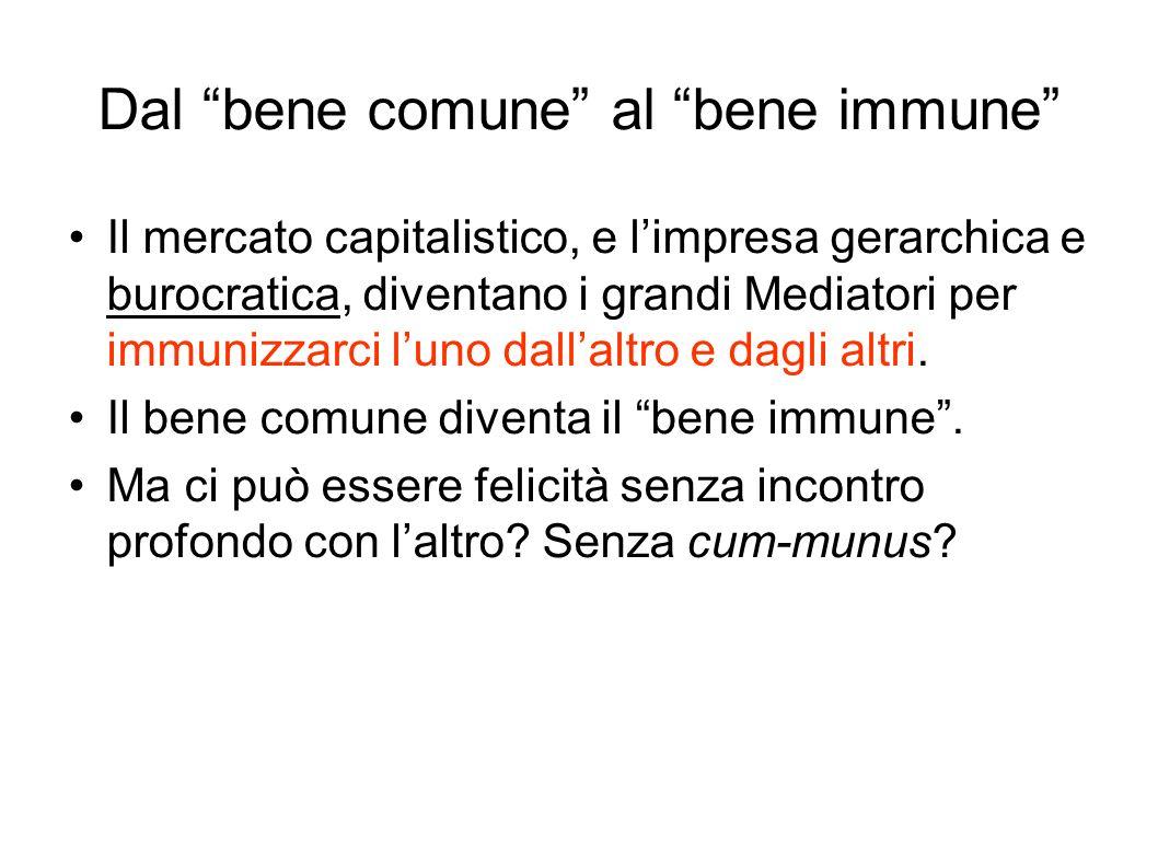 Dal bene comune al bene immune