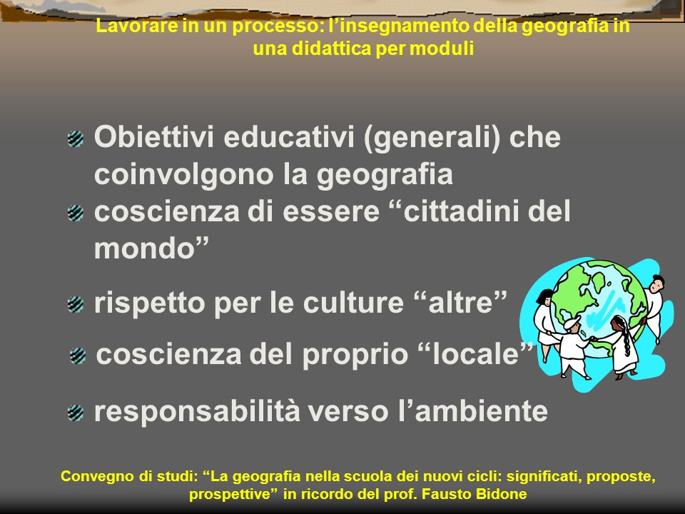 Obiettivi educativi (generali) che coinvolgono la geografia