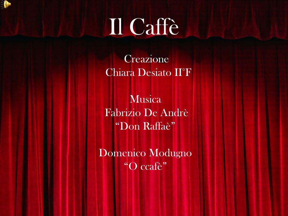 Il Caffè Chiara Desiato II°F Musica Fabrizio De Andrè Don Raffaè
